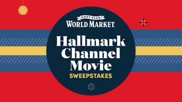 Cost Plus World Market's Hallmark Channel Movie Sweepstakes