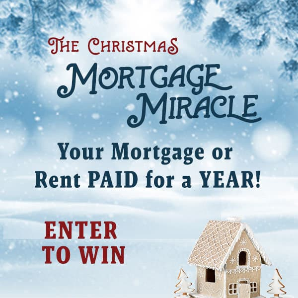 Christmas Mortgage Miracle Sweepstakes 2019