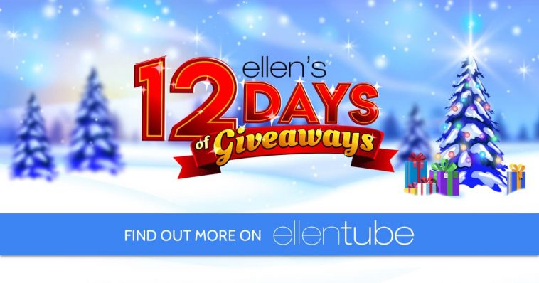 Ellen DeGeneres 12 Days of Christmas Giveaways 2020